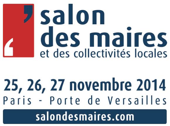 Salon des maires 2014 toutes les infos le blog d for Salon e learning porte de versailles