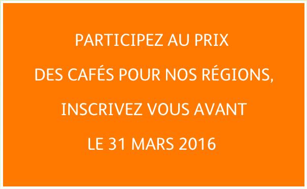 Prix des cafes pour nos regions - inscrptions