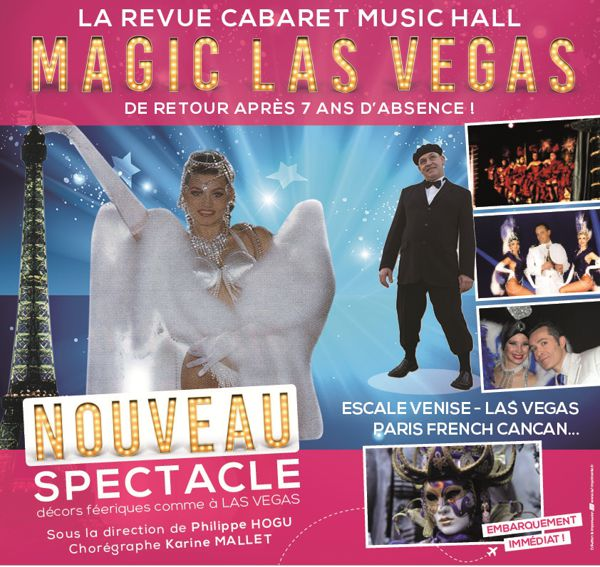NOUVEAU SPECTACLE DE MAGIC LAS VEGAS : ESCALE A VENISE