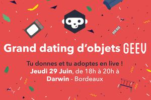 GRAND DATING D'OBJETS GEEV
