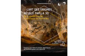 L'art des origines révélé par la 3D de la grotte Chauvet à la caverne du Pont-d'Arc