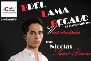 Nicolas Saint Lanne chante Brel, Lama et Bécaud
