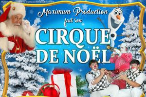 Le Cirque de Noël Maximum Production