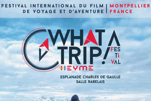 What A Trip ! Heyme Festival Montpellier
