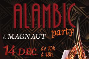 Alambic Party au Domaine de Magnaut !