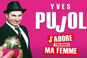 spectacle de yves pujol