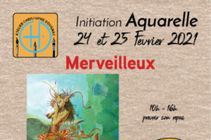 Merveilleux - initiation Aquarelle