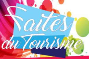 Faites du Tourisme