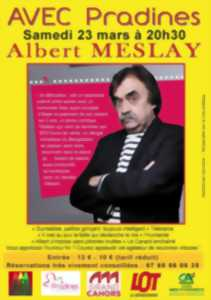 Spectacle - Humour : Albert Meslay,
