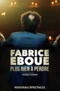 SPECTACLE - FABRICE EBOUE