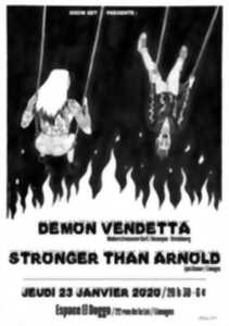 Demon Vendetta + Stronger than Arnold