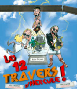 LES 12 TRAVERS D HERCULE !