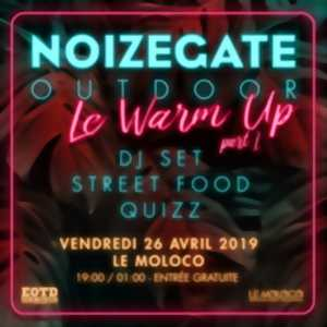 WARM UP NOIZEGATE OUTDOOR 2019 (PART 1)