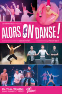 ALORS ON DANSE !