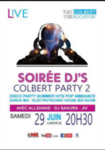 COLBERT PARTY 2 : SOIRÉE DJ'S PARTY SUMMER HITS !