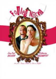 FOLLES NOCES