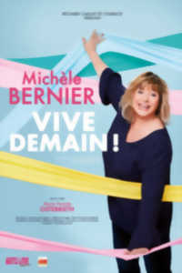 MICHELE BERNIER VIVE DEMAIN!