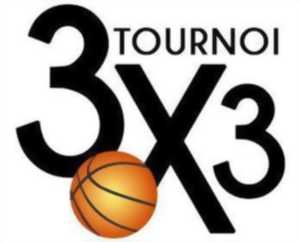 TOURNOI DE BASKET BALL 3 X 3