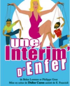 UNE INTERIM D'ENFER