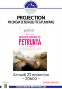 PROJECTION - DIEU EXISTE, SON NOM EST PETRUNYA