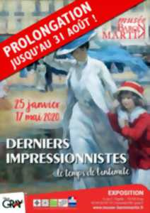 EXPOSITION DERNIERS IMPRESSIONNISTES AU MUSEE BARON MARTIN