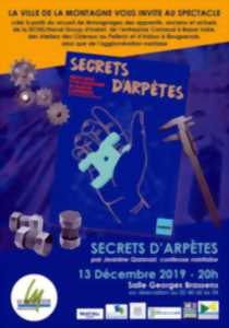 Spectacle « Secrets d'Arpètes »