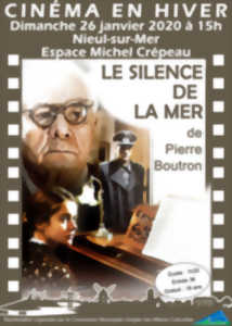 PROJECTION : LE SILENCE DE LA MER