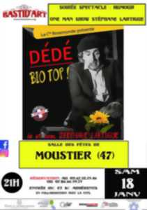 One man show : Dédé Bio Top