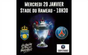Football 8° Finale Coupe de France: PAU FC Vs PSG