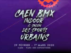 Caen BMX Indoor et salon des sports urbains
