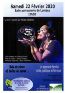 SPECTACLE  SOLO DE CLOWN: DANS MA BULLE