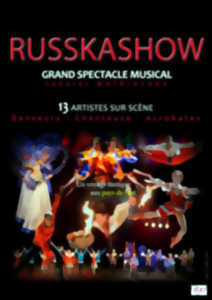 SPECTACLE RUSSKASHOW