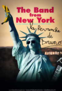 Soirée spectacle : The Band From New-York