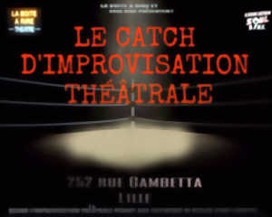 LE CATCH D'IMPROVISATION THEATRALE