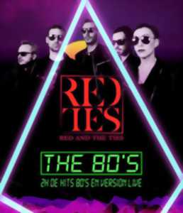 Concert : Red and the Ties - Madame Rouge