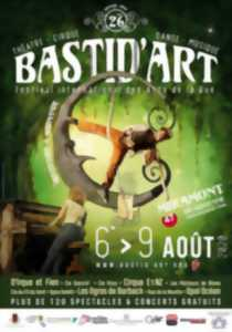 ANNULÉ - Bastid'Art 26ème Festival international des Arts de la Rue