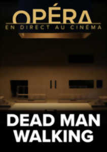 Opéra : Dead Man Walking