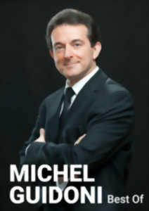 SPECTACLE - MICHEL GUIDONI